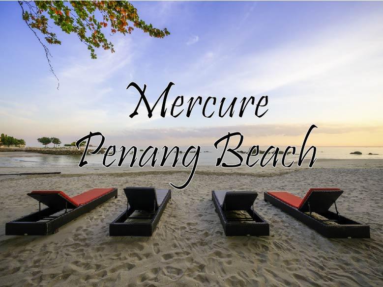 Jejak Mercure Penang Beach