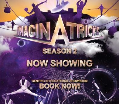 Glitzy spectacle IMAGINATRICKS welcomes new acts at Resorts World Genting